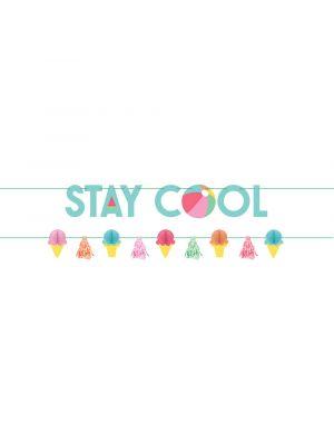 Jäätelö - viirinauha, Stay Cool