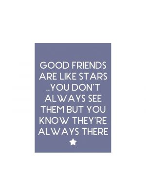 "Jääkaappimagneetti - Magneetti tekstillä: ""Good friends are like stars ..You Don´t always see them but you know they´re always there"""