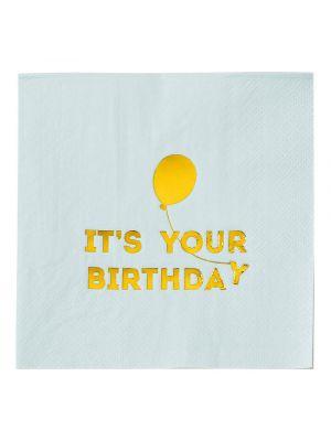 """Hennon vaaleansiniset servetit tekstillä """"It´s Your Birthday""""."""