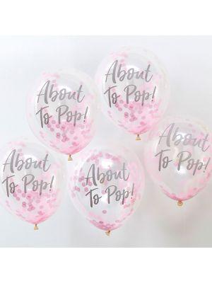"""Vaaleanpunaiset-konfetti ilmapallot, """"About To Pop!"""", 5 kpl."""