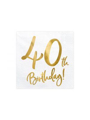 """Valkoiset servetit, kulta-metallinhohtoisella tekstillä """"40th Birthday!"""""""
