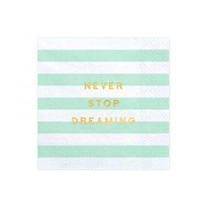 Lautasliinat Minttu, Never Stop Dreaming